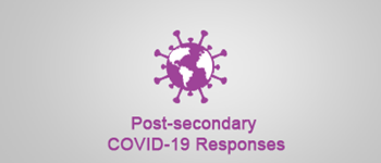 Post-secondary COVID-19 Responses